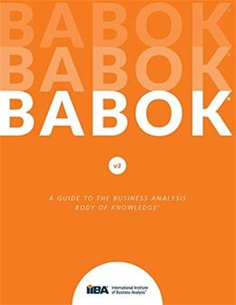 A Guide to the Business Analysis Body of Knowledge® (BABOK® Guide) 3 9781927584026
