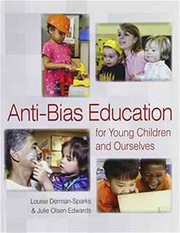 Anti Bias Education for Young Children and Ourselves 2012 9781928896678