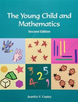 Young Child and Mathematics, by Copley, 2nd Edition 2 w/CD 9781928896685
