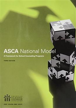 The ASCA National Model: A Framework for School Counseling Programs, 3rd Edition 9781929289325
