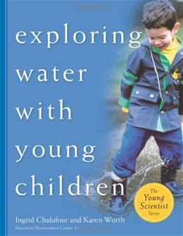 Exploring Water with Young Children (The Young Scientist Series) 9781929610549