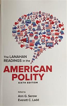 The Lanahan Readings in the American Polity 6 9781930398191