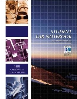 Student Lab Notebook: 100 Spiral Bound duplicate pages(Package may vary) 2016 9781930882744