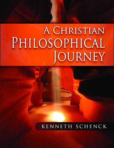 Christian Philosophical Journey, by Schenck 9781931283519