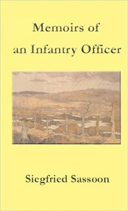 Memoirs of an Infantry Officer, by Sassoon 9781931313810