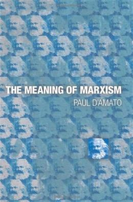 Meaning of Marxism, by D