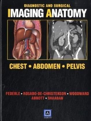 Diagnostic and Surgical Imaging Anatomy, by Federle 9781931884334