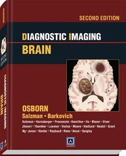 Diagnostic Imaging: Brain, by Osborn, 2nd Edition 2 PKG 9781931884723