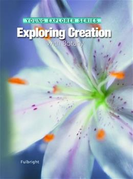 Exploring Creation With Botany, by Fulbright 9781932012491