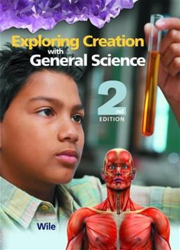 Exploring Creation with General Science, by Wile, 2nd Edition 2 w/CD 9781932012866