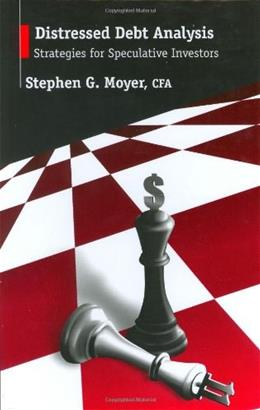Distressed Debt Analysis: Strategies For Speculative Investors, by Moyer 9781932159189