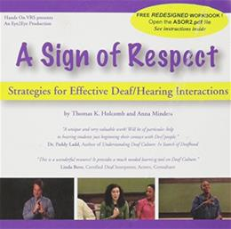 Sign of Respect: Strategies for Effective Deaf, by Holcombe, DVD-ROM ONLY 9781932501520