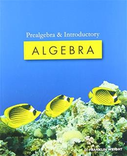 Prealgebra and Introductory Algebra, by Wright 9781932628913