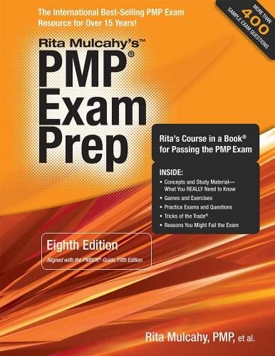 PMP Exam Prep, Eighth Edition - Updated: Ritas Course in a Book for Passing the PMP Exam 8 9781932735659