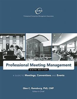 Professional Meeting Management: A Guide to Meetings, Conventions and Events, by PCMA, 6th Edition 9781932841978