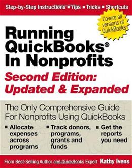 Running Quickbooks in Nonprofits, by Ivens, 2nd Edition 9781932925302