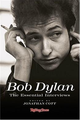 Bob Dylan: The Essential Interviews 9781932958621