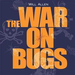 The War on Bugs 9781933392462