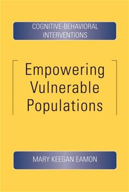 Empowering Vulnerable Populations: Cognitive Behavioral Interventions, by Eamon 9781933478210