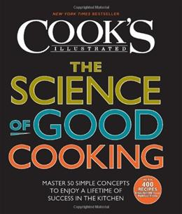 Science of Good Cooking, by The Editors of Americas Test Kitchen 9781933615981