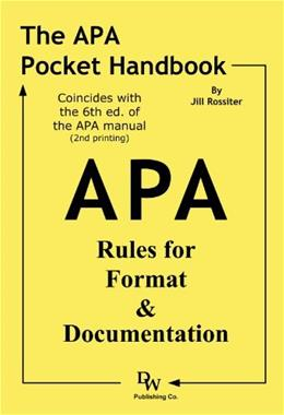 APA Pocket Handbook: Rules for Format and Documentation, by Rossiter 9781933878133