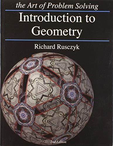 Introduction to Geometry, by Rusczyk, 2nd Edition 9781934124086