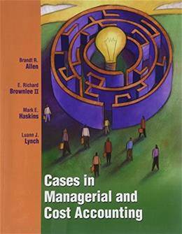 Cases in Managerial and Cost Accounting, by Allen 9781934319406
