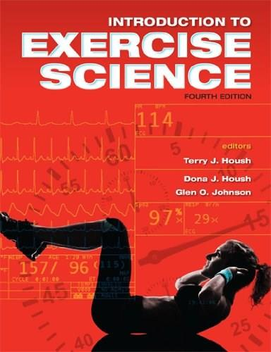 Introduction to Exercise Science, by Housh, 4th Edition 9781934432464
