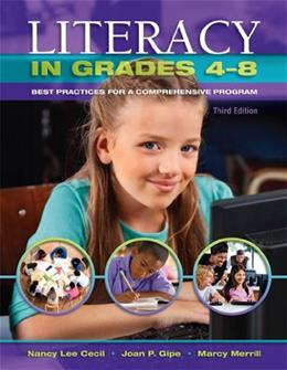 Literacy in Grades 4-8, by Cecil, 3rd Edition 9781934432839