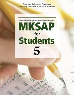 MKSAP for Students 5, by ACPCDIM, 5th Edition 9781934465547