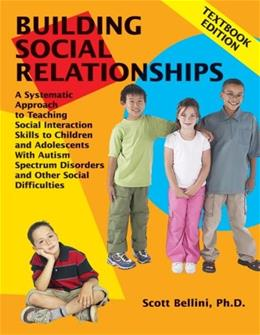 Building Social Relationships, by Bellini 9781934575055