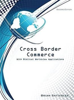 Cross Border Commerce, by Satterlee, 2nd Edition 9781934748121