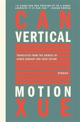 Vertical Motion, by Xue 9781934824375