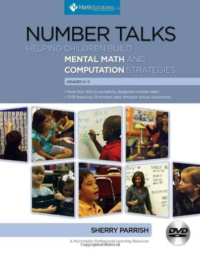 Number Talks: Helping Children Build Mental Math and Computation Strategies, Grades K-5 BK w/DVD 9781935099116