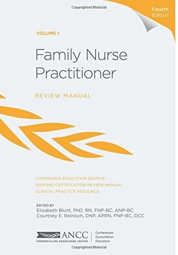 Family Nurse Practitioner Review Manual, by Blunt, 4th Edition, Volume 1 9781935213550