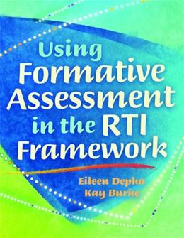 Using Formative Assessment in the RTI Framework 9781935249740