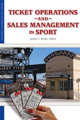 Ticket Operations and Sales Management, by Reuse 9781935412205