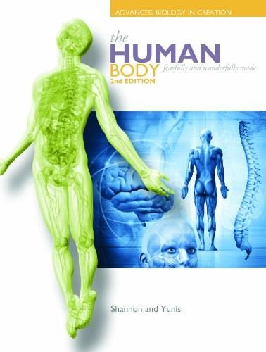 Human Body: Advanced Biology in Creation, by Shannon, 2nd Edition 9781935495727