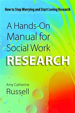 Hands On Manual for Social Work Research, by Russell 9781935871729