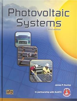 Photovoltaic Systems, by Dunlop, 3rd Edition 9781935941057