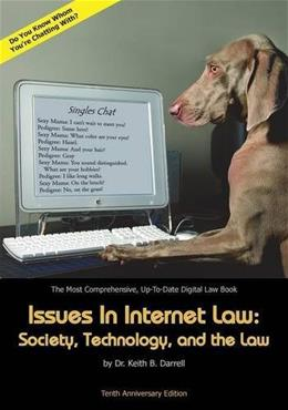 Issues in Internet Law: Society, Technology, and the Law, 10th Ed. 9781935971306