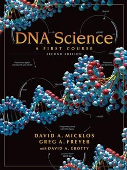 DNA Science, by Micklos, 2nd Edition 9781936113170
