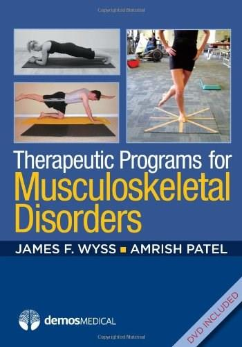 Therapeutic Programs for Musculoskeletal Disorders 9781936287406