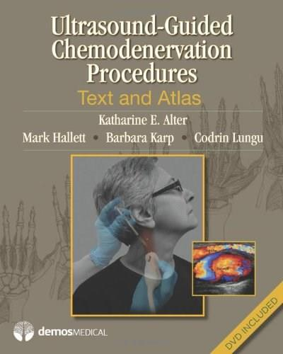 Ultrasound-Guided Chemodenervation and Neurolysis: Text and Atlas, by Alter BK w/DVD 9781936287604