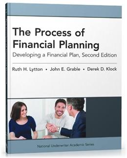 Process of Financial Planning: Developing a Financial Plan, by Lytton, 2nd Edition 9781936362981