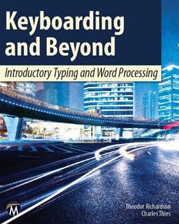 Keyboarding and Beyond: Introductory Typing and Word Processing, by Richardson BK w/DVD 9781936420360