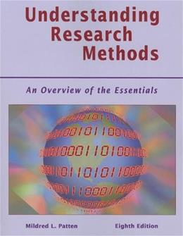 Understanding Research Methods: An Overview of the Essentials 8 9781936523009
