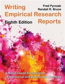 Writing Empirical Research Reports: A Basic Guide for Students of the Social and Behavioral Sciences 8 9781936523368