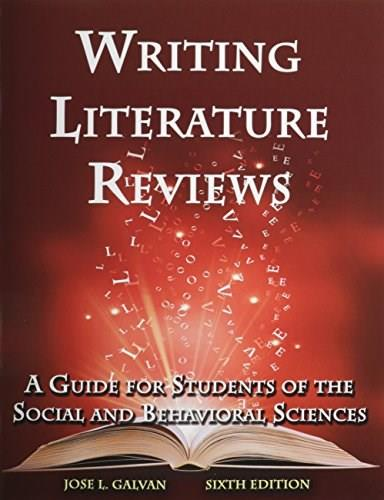 Writing Literature Reviews: A Guide for Students of the Social and Behavioral Sciences 6 PKG 9781936523375
