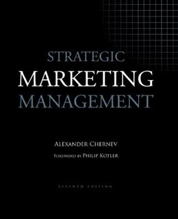 Strategic Marketing Management, by Chernev, 7th Edition 9781936572151